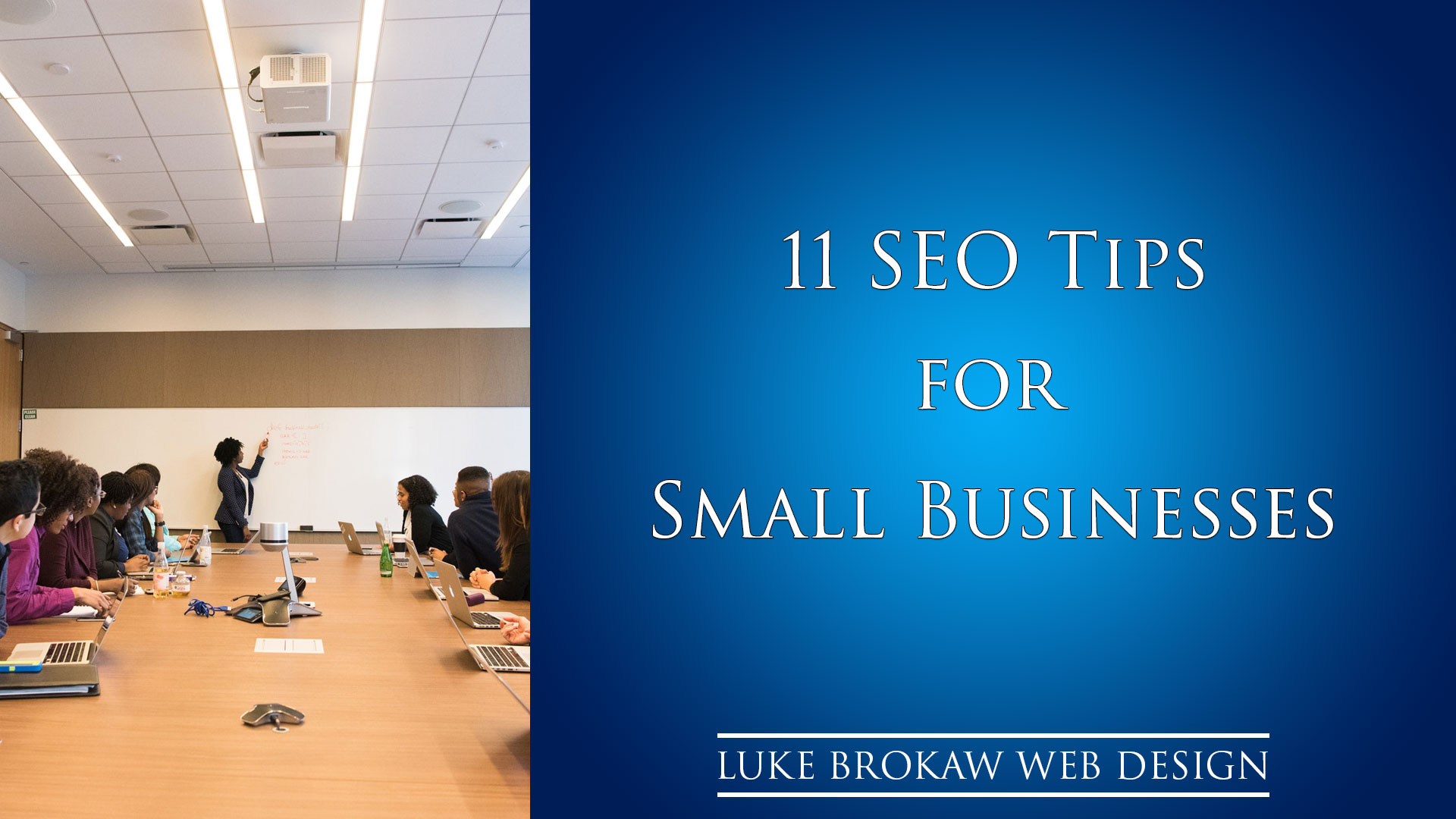 Business table teaching 11 SEO Tips for Small Businesses